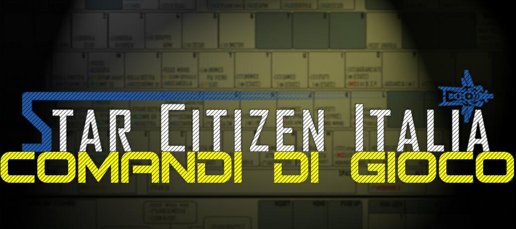 Star Citizen: comandi di gioco (2.6.0)